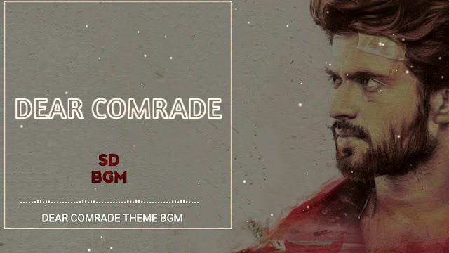 Dear Comrade | BGM - Ringtone | Original Background Music | Download