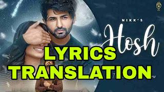 Hosh Lyrics in English | With Translation |- Nikk | Mahira Sharma