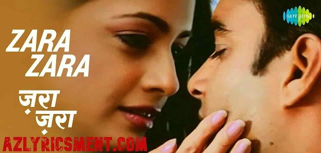 Zara Zara Lyrics Bombay Jayashri, Sameer  Rehnaa Hai Terre Dil Mein