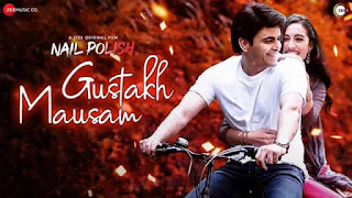 गुस्ताख़ मौसम Gustakh Mausam Hindi Lyrics - Nail Polish