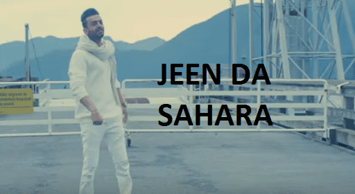 Vee Sandhu Jeen Da Sahara Mp3 Mp4 & HD Video song Download