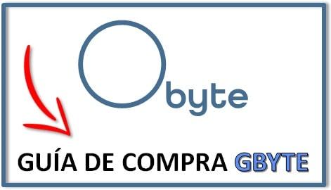 Cómo y Dónde Comprar OBYTE GBYTE Tutorial Actualizado