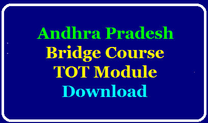 Andhra Pradesh Bridge Course TOT Module Download/2020/02/andhra-pradesh-bridge-course-tot-module-download.html