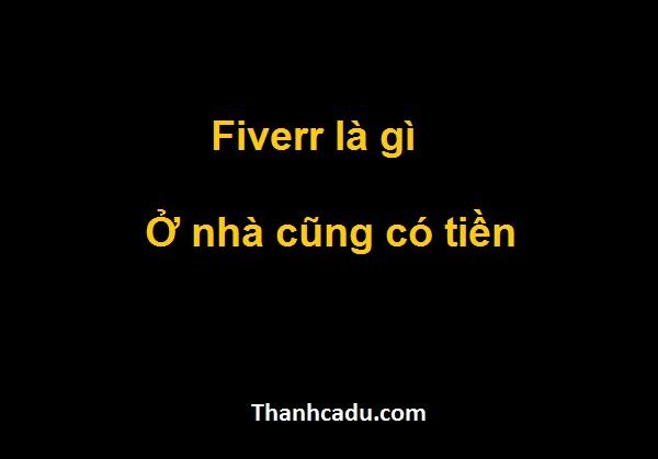 fiverr la gi