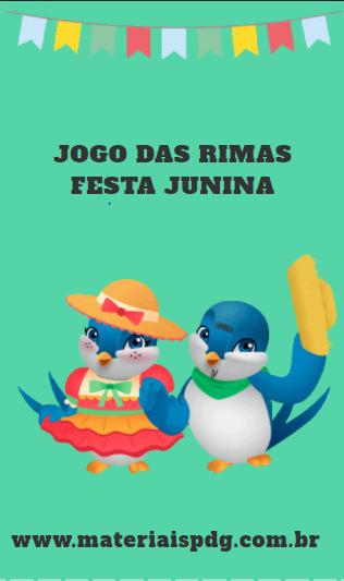 JOGO DAS RIMAS - FESTA JUNINA