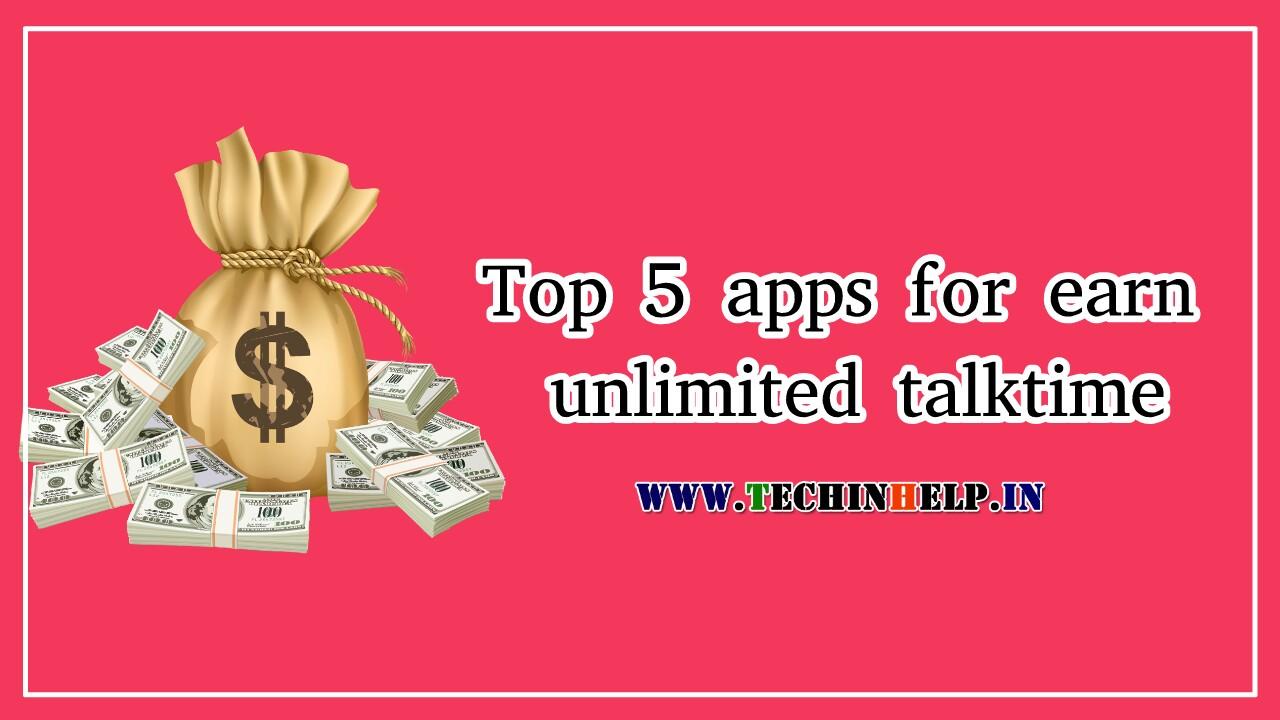 Earn talk time app
