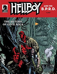 Read Hellboy and the B.P.R.D.: The Return of Effie Kolb online