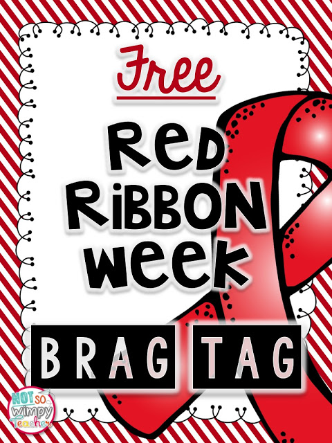 Red Ribbon Week classroom and door decorating and brag tags.