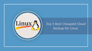 Top 3 Best Cheapest Cloud Backup for Linux.
