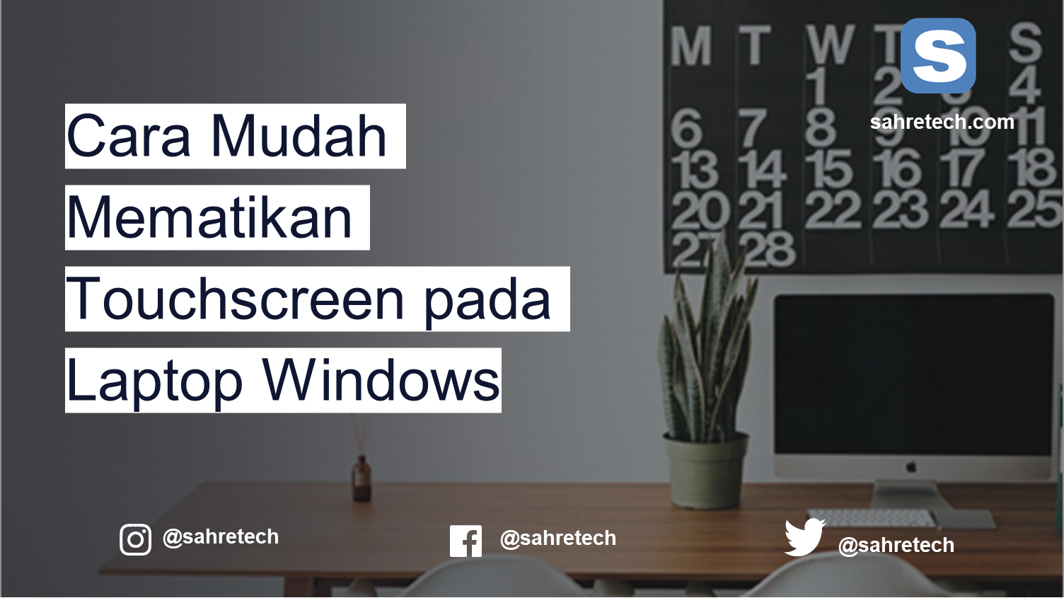 Cara Mudah Mematikan Touchscreen pada Laptop Windows