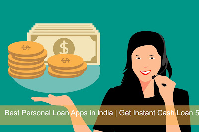 5 Best Personal Loan Apps in India  Get Instant Cash Loan