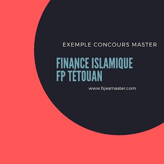 Exemple Concours Master Finance Islamique - Fp Tétouan