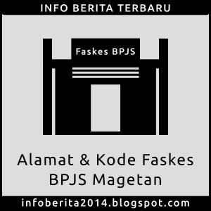 Daftar Alamat dan Kode Faskes BPJS Magetan