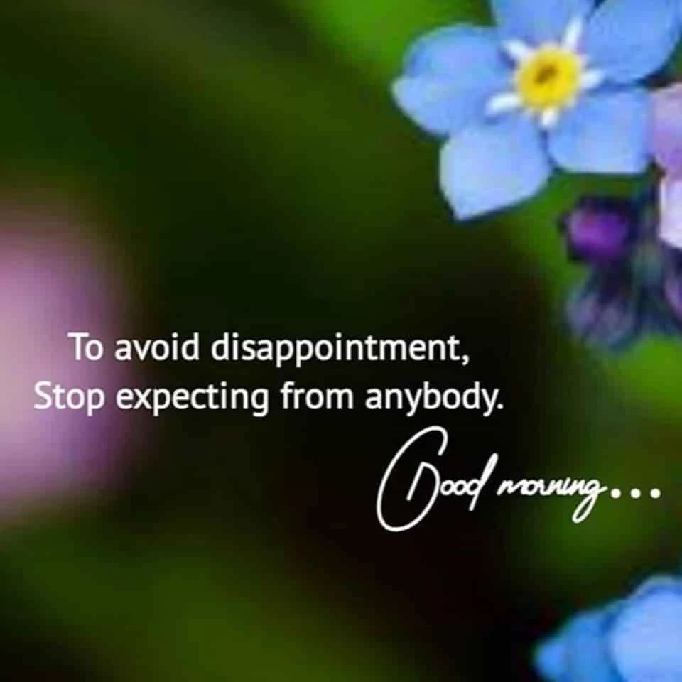 to-avoid-disappointment-stop-expecting-form-anybody