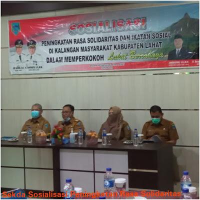 Sekda Sosialisasi Peningkatan Rasa Solidaritas dan Ikatan