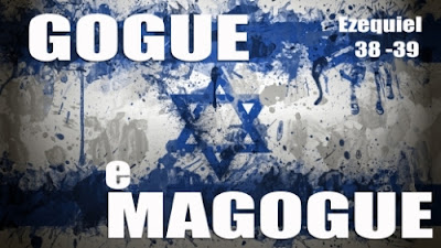 A PROTEÇÃO DE DEUS A ISRAEL CONTRA GOGUE E SEUS ALIADOS
