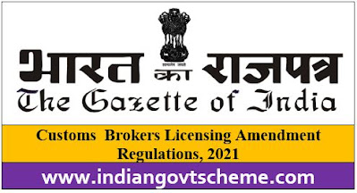 Customs  Brokers Licensing Amendment Regulations, 2021