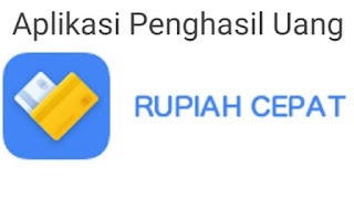 Aplikasi Penghasil rupiah tercepat