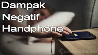Dampak Negatif Handphone