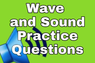 Sound and waves practice questions / standing waves; stationary waves; waves in organ pipes and strings; doppler's effect