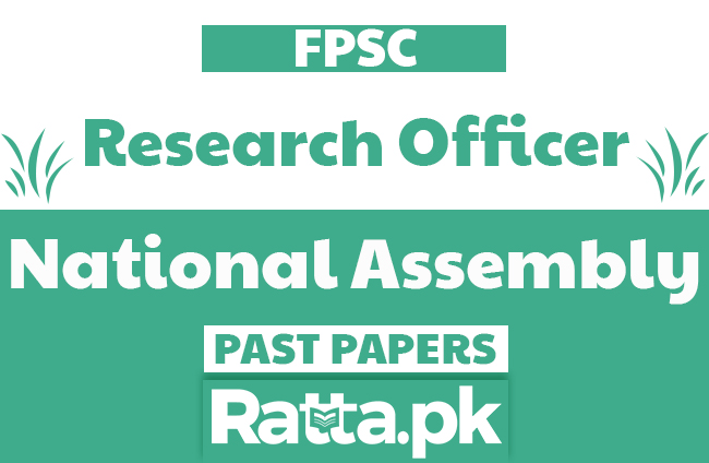 FPSC Research Officer in National Assembly Past Papers solved pdf