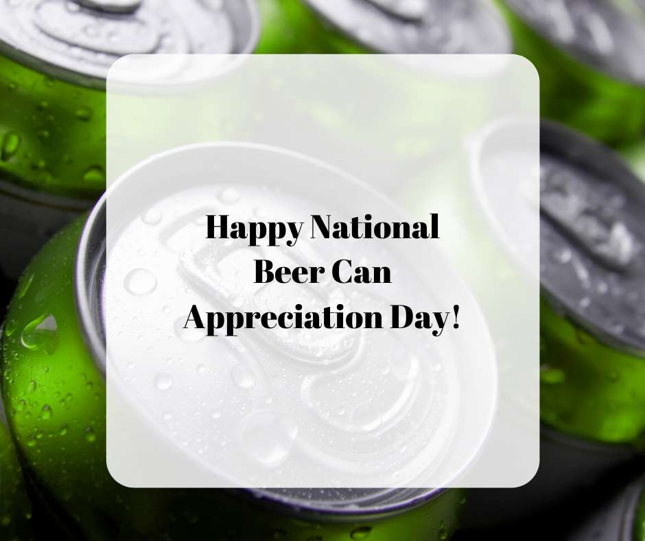 National Beer Can Appreciation Day Wishes Awesome Picture