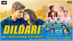 Dildari Lyrics in English :-  A Jay   Arishfa Khan & Lucky Dancer