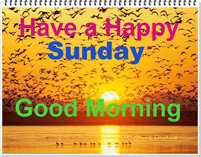 Happy Sunday Quotes, Happy Sunday SMS, Happy Sunday Messages, Happy Sunday Jokes, Happy Sunday Wishes