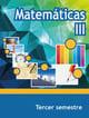 Matemáticas III Tercer Semestre Telebachillerato