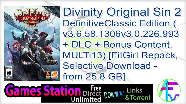 Divinity Original Sin 2 – DefinitiveClassic Edition (v3.6.58.1306v3.0.226.993 + DLC + Bonus Content, MULTi13) [FitGirl Repack, Selective Download – from 25.8 GB]
