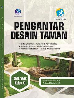 Pengantar Desain Taman, Bidang Keahlian Agribisnis dan Agroteknologi, Program Keahlian Agribisnis Taman, Kompetensi Keahlian Lanskap dan Pertamanan SMK/MAK Kelas XI