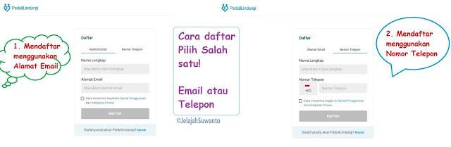 Daftar akun PeduliLindungi bisa menggunakan Alamat Email atau Nomor Telepon, pilih salah satu |JelajahSuwanto