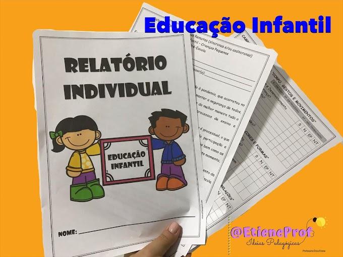 RELATÓRIO INDIVIDUAL PARA EDUCAÇÃO INFANTIL