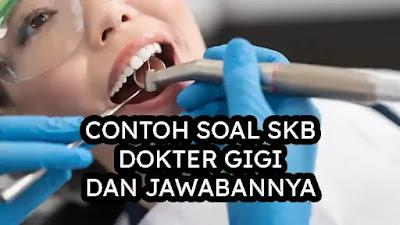 Soal SKB CPNS Dokter Gigi dengan Jawaban