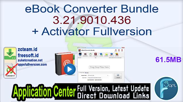 eBook Converter Bundle 3.21.9010.436 + Activator Fullversion
