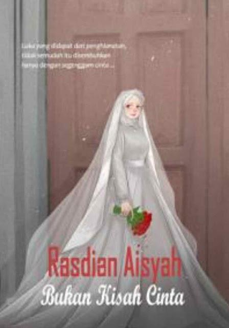Novel H3: Bukan Kisah Cinta Karya Rasdian Aisyah PDF