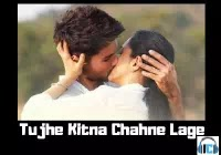 Tujhe Kitna Chahne Lage Lyrics – Kabir Singh | Arijit Song Download