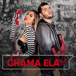 Chama Ela – Lexa e Pedro Sampaio Mp3