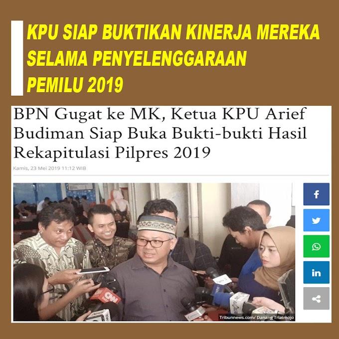 BPN Gugat ke MK, Ketua KPU Arief Budiman Siap Buka Bukti-bukti Hasil Rekapitulasi Pilpres 2019