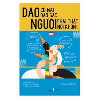 Dao Có Mài Dao Sắc, Người Phải Thật Mới Khôn ebook PDF EPUB AWZ3 PRC MOBI