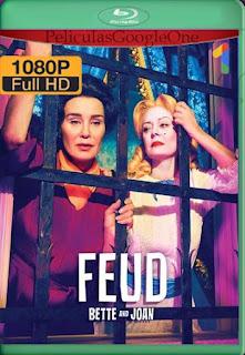 Feud Temporada 1 (2017)[1080p Web-DL] [Latino-Inglés][Google Drive] chapelHD