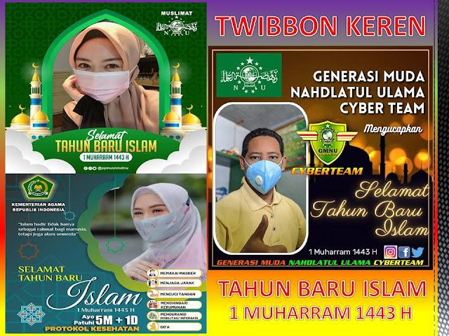 Download Link 25 Twibbon 1 Muharram 1443 H/ Tahun Baru Islam 2021, 10 Agustus 2021