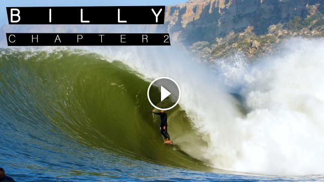 Billy Chapter 2 The Session Of A Lifetime Goes Horribly Wrong For Big Wave World Champ Billy Kemper