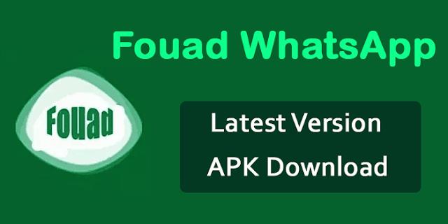 تنزيل تطبيق فؤاد واتساب اخر اصدار Fouad WhatsApp APK 8.26 رسمي 2020