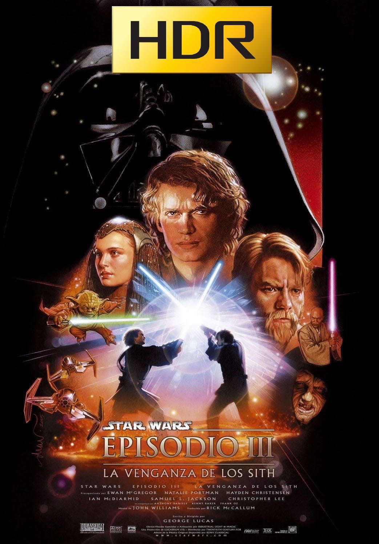 Star Wars: Episodio III (2005) 4K UHD HDR Webrip Latino