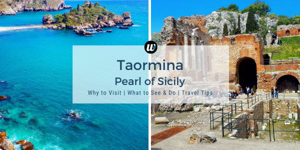 Taormina, Pearl of Sicily, Italy | Day Trip, What to See & Travel Tips | wayamaya