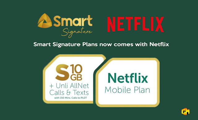 smart signature netflix plan gizmo manila