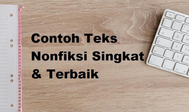 Contoh Teks Nonfiksi