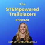 STEMpowered Trailblazers