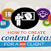 How to Create Content Ideas for a New Client #infographic